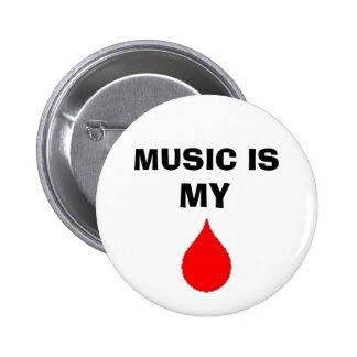 music is my blood 6 cm round badge