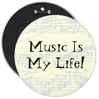 Music Is My Life 6 Cm Round Badge