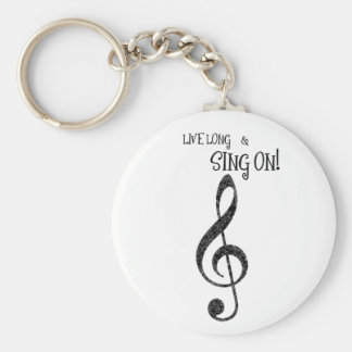 """Music Keychain """"Live Long and Sing On"""""""