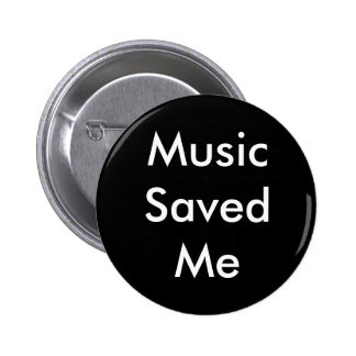 """""""Music Saved Me"""" Button"""