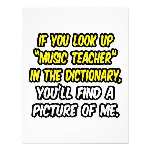 Music Teacher In Dictionary...My Picture Flyers