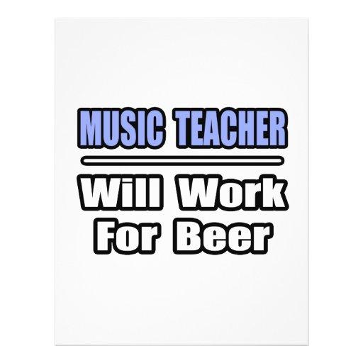 Music Teacher...Will Work For Beer Full Color Flyer