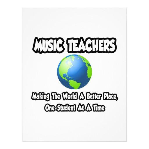 Music Teachers...Making the World a Better Place Custom Flyer
