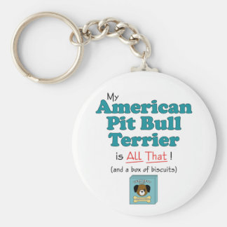 My American Pit Bull Terrier is All That! Key Ring