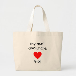 My Aunt & Uncle love me Large Tote Bag