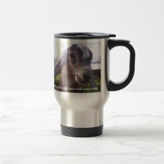 My baby is a nubian dairy goat...mug stainless steel travel mug