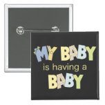 My Baby is Having A Baby 15 Cm Square Badge
