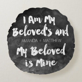 My Beloved Is Mine Wedding Black Watercolor Round Cushion