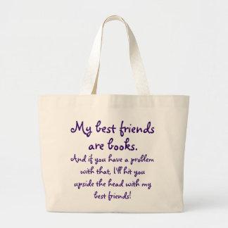 My Best Friends Are Books Book Bag