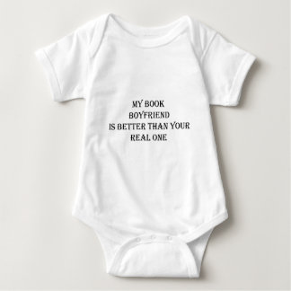 My Book Boyfriend Is Better Than Your Real One Baby Bodysuit