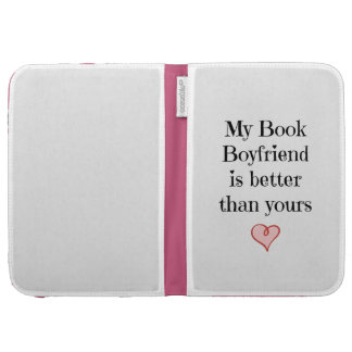 My Book Boyfriend is better than yours Kindle Folio Case