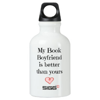 My Book Boyfriend is better than yours SIGG Traveller 0.3L Water Bottle