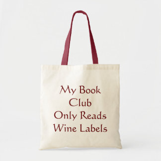 My Book Club Only Reads Wine Labels Tote Canvas Bag