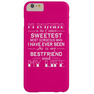 MY BOYFRIEND IS MY LIFE BARELY THERE iPhone 6 PLUS CASE
