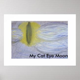My Cat Eye Moon Poster