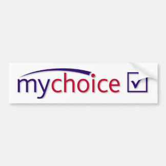 My Choice Bumper Sticker
