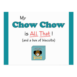 My Chow Chow is All That! Postcard