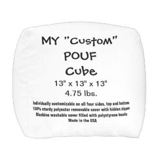 "My Custom Pouf - POLYESTER Cube 13"" x 13"" x 13"""
