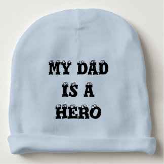 My dad is a hero baby beanie