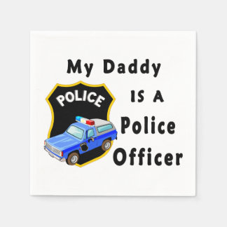My Dad Is A Police Officer Disposable Napkins