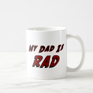 My Dad is Rad Coffee Mug