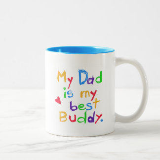 My Dad My Best Buddy T-shirts and Gifts Two-Tone Coffee Mug