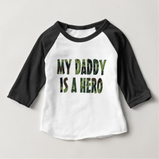 MY DADDY IS A HERO - Camo Baby Shirt