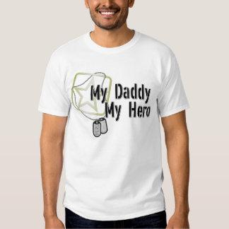 My Daddy My Hero T Shirt