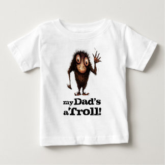 My Dad's a Troll - Funny Kid's Father's Day Baby T-Shirt