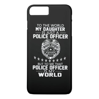 MY DAUGHTER IS MY POLICE OFFICER iPhone 7 PLUS CASE