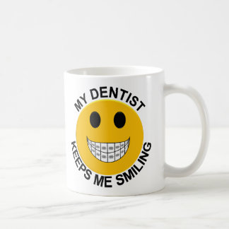My Dentist Keeps Me Smiling With Braces Coffee Mug