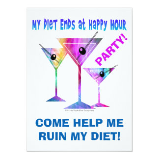 My DIET ENDS at Happy Hour! 14 Cm X 19 Cm Invitation Card