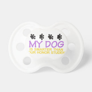 My Dog is Smarter Pacifiers