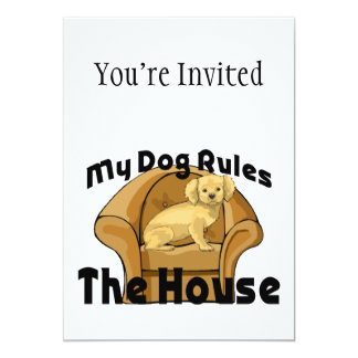 My Dog Rules The House Card