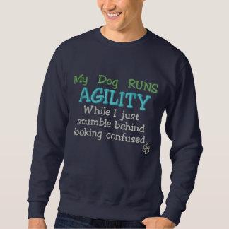 My Dog Runs Agility Embroidered Sweatshirts