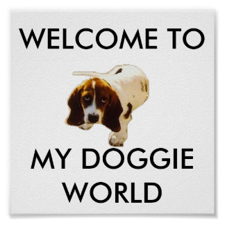 MY DOGGIE WORLD, WELCOME TO PRINT