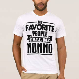 My Favorite People Call Me Nonno T-Shirt