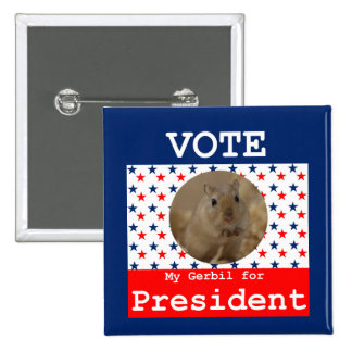 My Gerbil for President Square Pin
