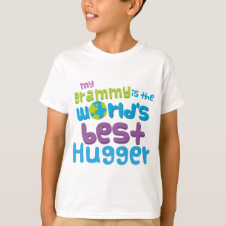 My Grammy is the Best Hugger in the World T-Shirt