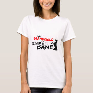 My Grandchild is a Great Dane! T-Shirt