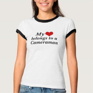 My heart belongs to a Cameraman T-Shirt