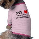 My Heart Belongs To A SOCIAL WORKER Pet Shirt