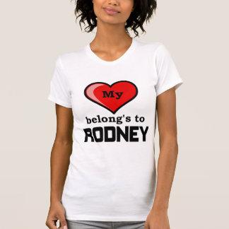 My Heart belongs to Rodney T-Shirt
