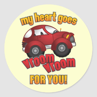 My Heart Goes Vroom Vroom For You! Round Sticker