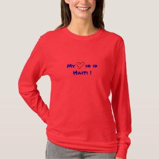 My heart is in Haiti ! T-Shirt
