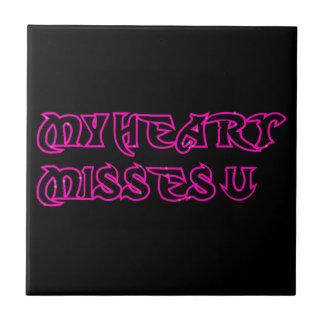 MY HEART MISSES YOU GIRLY HOT PINK GRAFFITI BLACK CERAMIC TILE