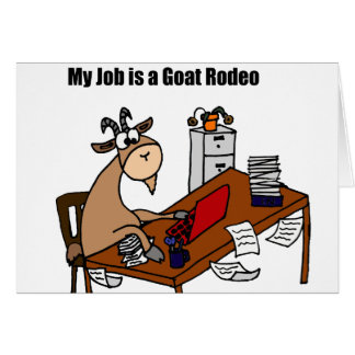 My Job is a Goat Rodeo Design Card