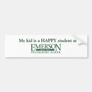 My Kid is a HAPPY student at Emerson Prep Bumper Sticker