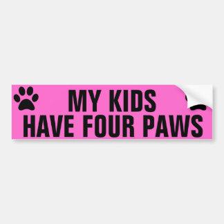 My Kids Have 4 Paws Bumper Sticker
