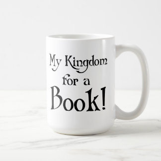 My Kingdom For A Book Mugs